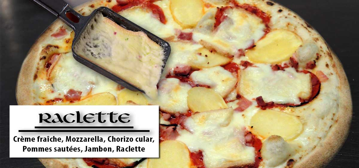Raclette - Pizza Noyal Chatillon - Breton Pizza