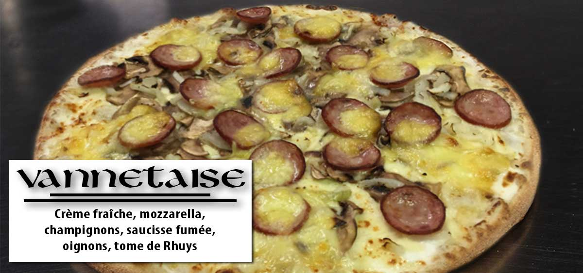 La Vannetaise - Pizza vannes - Breton Pizza